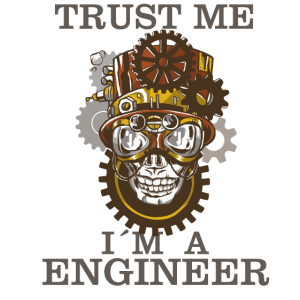 Trust me i m a engineer Cooles Ingenieur Shirt