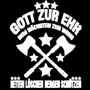 FEUERWEHR SPRUCH - GOTT ZUR EHR