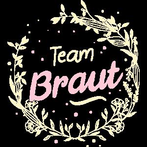 Team Braut - Hochzeit Familie JGA Trauzeugin Party