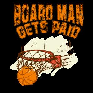 Board Man wird bezahlt