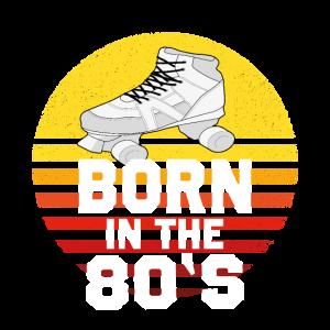 BORN IN THE 80's MIT ROLLSCHUH RETRO DESIGN