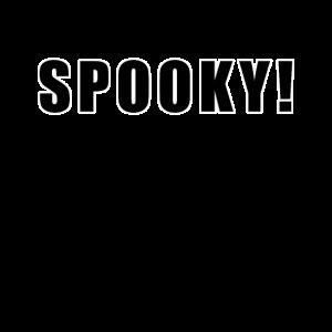 Spooky - Gruselig