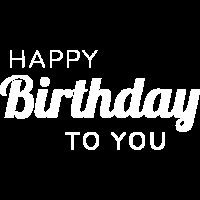 Birthday / Geburtstag / Happy Birthday
