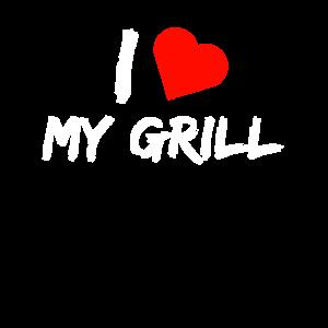 i love my grill, ich liebe mein Grill