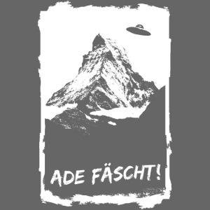 ADE FÄSCHT!