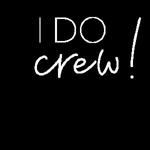 I DO crew!