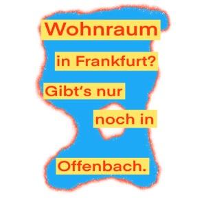 Wohnraum in Frankfurt? .../auf blauem Grund