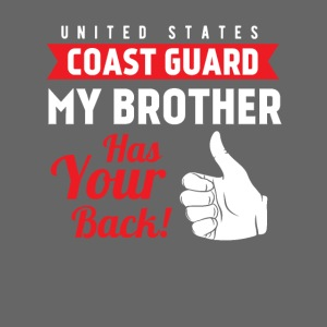United States Coast Guard My Brother Has Your Back