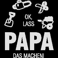 Papa Gartenarbeit