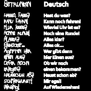 BETRUNKEN - DEUTSCH Übersetzung