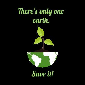 One Earth - Save it! Erde Naturschutz Geschenk