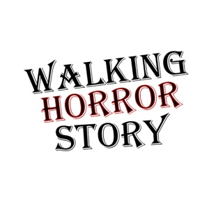 walking Horror story