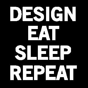 Design. Eat. Sleep. Repeat. No. 1