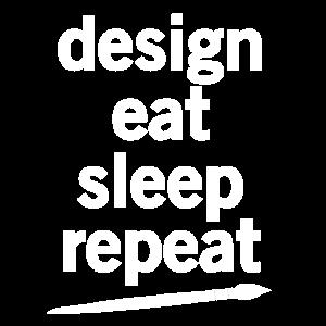 Design. Eat. Sleep. Repeat. No. 2