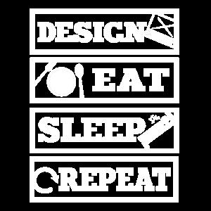 Design. Eat. Sleep. Repeat. No. 6