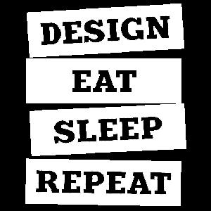 Design. Eat. Sleep. Repeat. No. 7