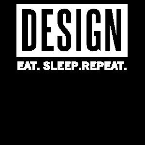 Design. Eat. Sleep. Repeat. No. 9
