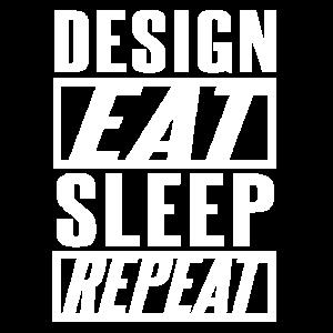 Design. Eat. Sleep. Repeat. No. 10