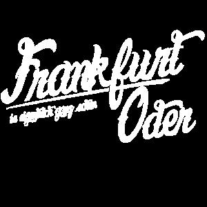 Frankfurt Oder Shirt
