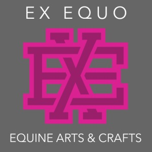 EX EQUO Arts and Crafts