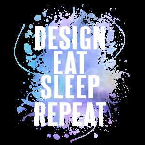 Design. Eat. Sleep. Repeat. No. 11
