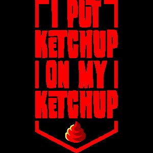Ketchup auf Ketchup, geschenk essen fast food