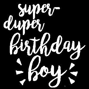Shirt Kindergeburtstag - super duper birthday boy