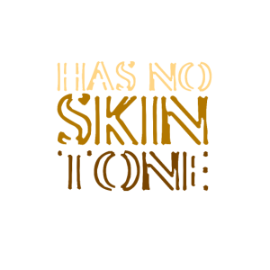 beauty has no skin tone against racism