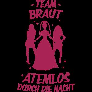 Team Braut atemlos durch