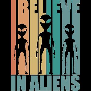 Ich glaube an Aliens Existenz UFO Universum