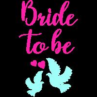 Bride to be Tauben Liebe JGA Braut Team Hochzeit