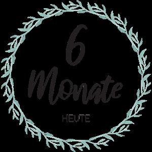 sechs Monate alt