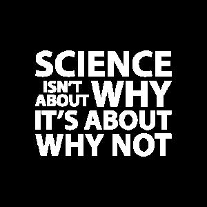 Wissenschaft warum nicht