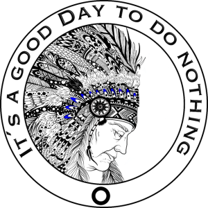Indianer - It´s a good day to do nothing