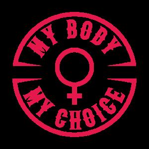 My Body My Choice, abtreibung feminismus frauen