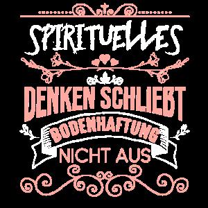 Spiritualitaet Esotherik Bodenhaftung Spruch