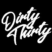 Dirty thirty! Cooles Shirt zum Dreißigsten