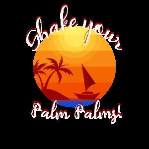 Shake your Palm Palms!