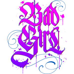 Bad Girl Graffiti 2
