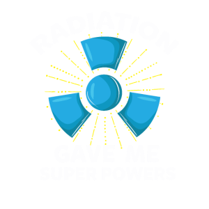 Radiation Gave Me Super Powers T-Shirt Gift Idea