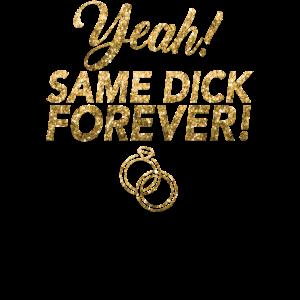 JGA Jungesellinnen Abschied Same Dick Forever