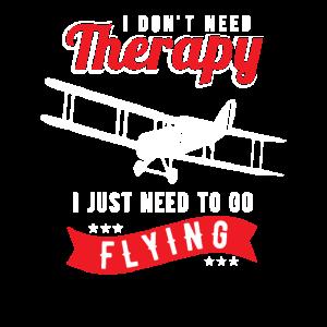 Ich brauche keine Therapy ich muss nur fliegen