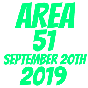 Area 51 September 20th 2019