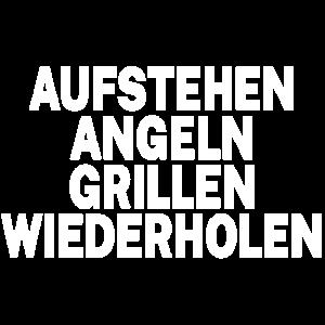 Aufstehen-Angeln-Grillen-wiederholen