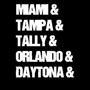 Miami Tampa Tally Orlando Daytona Florida