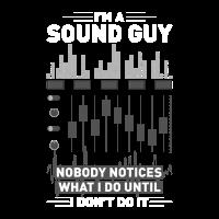 I'm a Sound guy   Musik