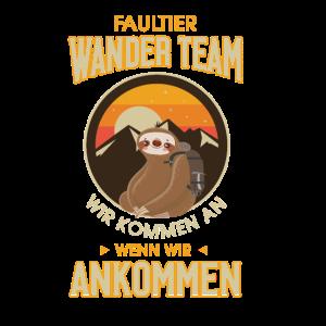 Faultier Wander Team Sloth Geschenk wir kommen an