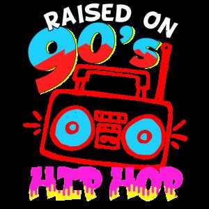 Raised on 90's Hip Hop