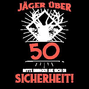 Jaeger ueber 50 bitte bringen sie sich in Sicherhe