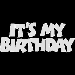 It's my Birthday Geburtstag Design (White)
